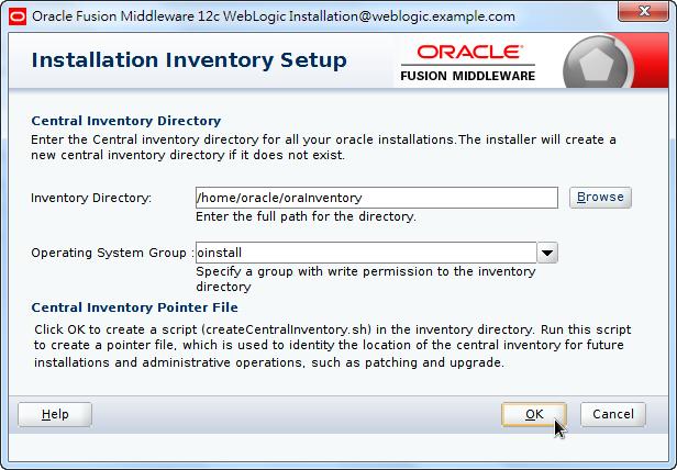 Oracle Fusion Middleware 12c WebLogic Installation - Installation Inventory Setup